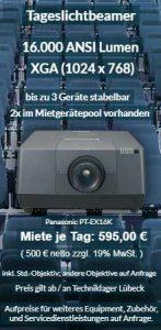 Angebot Projektorvermietung 16.000 ANSI Lumen XGA Hochleistungsprojektor Panasonic PT EX16K