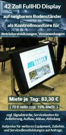 Offerte LCD Displayvermietung LCD Display mit Bodenständer für Betriebsratssitzungen und Versammlungen